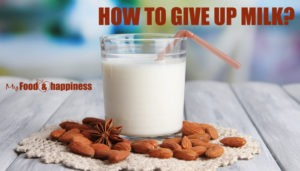 How to give up milk?