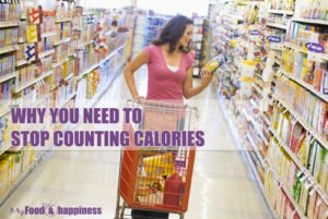 Why you need to stop counting calories