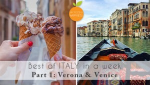 Best of Italy in a week: Verona & Venice (Road trip, Part 1)
