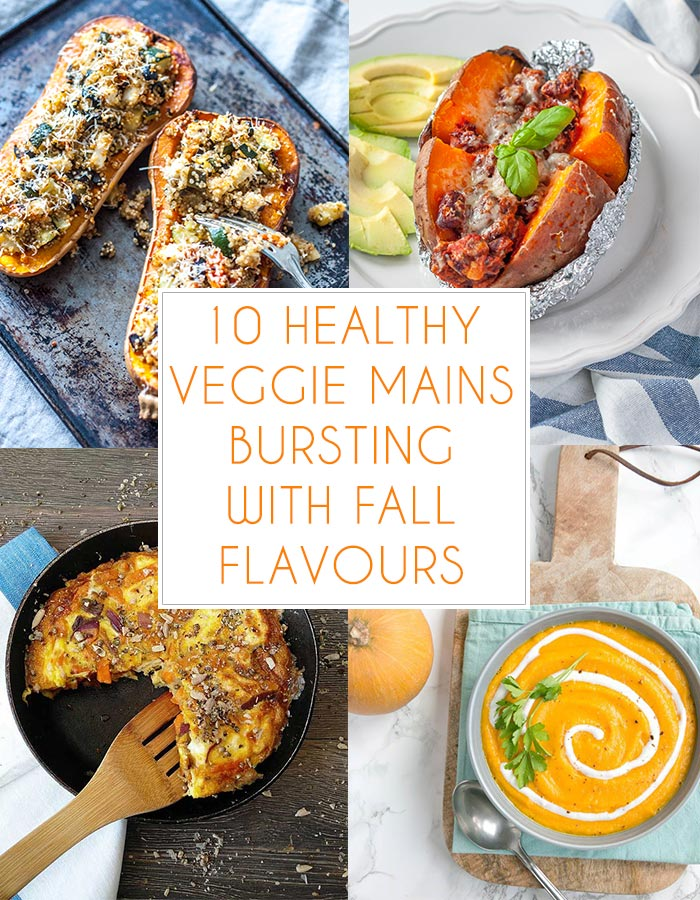 10 Healthy Veggie Mains bursting with fall flavours! 10 delicious vegetarian recipes that take advantage of the beautiful seasonal vegetables like pumpkin, butternut squash and kale. Enjoy the cosy fall moments with these comfort food recipes.