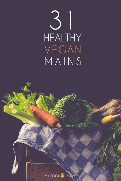 You won't miss meat or dairy with these 31 healthy vegan mains! A collection of wholesome, plant-based recipes for every day of Veganuary!