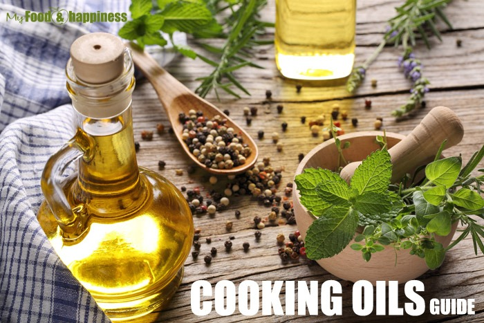 Healthy cooking oils guide. Which cooking oils are healthy?