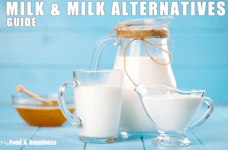 Free Healthy Eating guide to help you kick-start your REAL FOOD journey! Milk and Millk alternatives guide